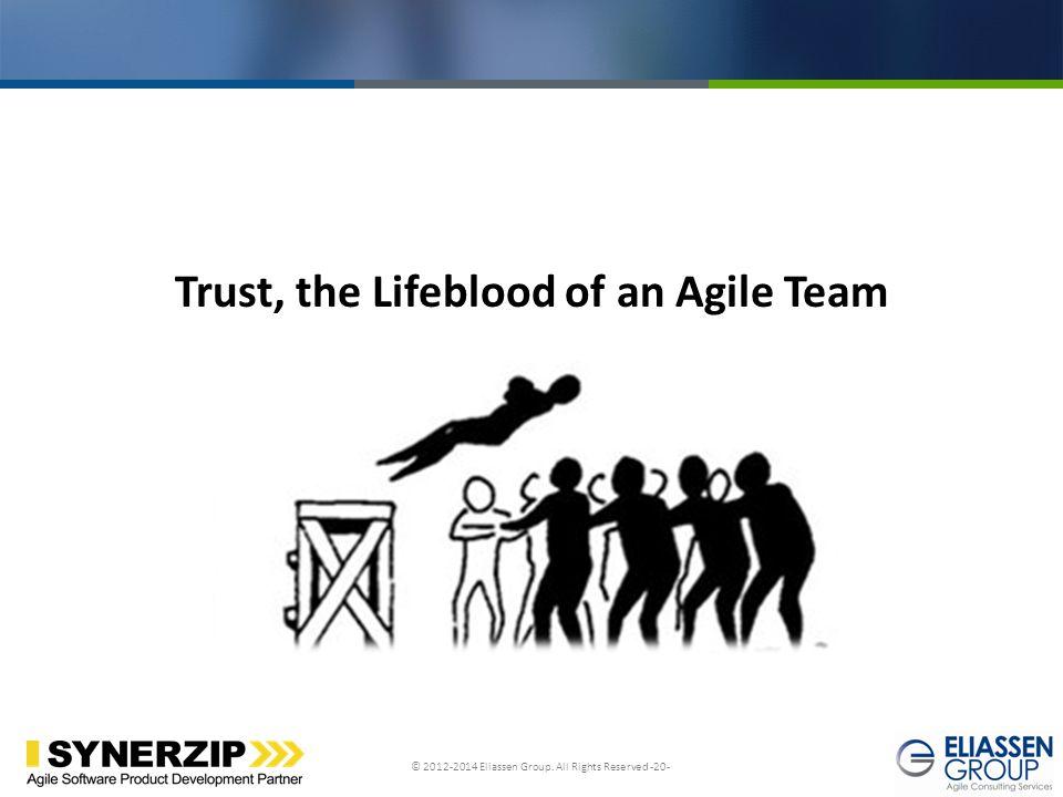 Trust, the Lifeblood of an Agile Team