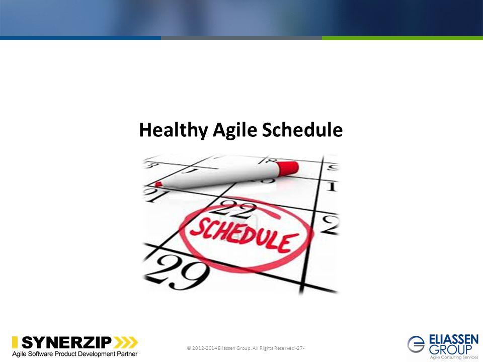 Healthy Agile Schedule