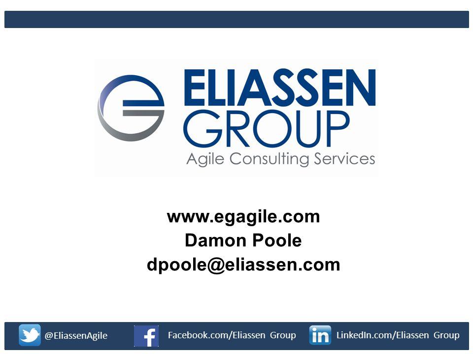 www.egagile.com Damon Poole dpoole@eliassen.com