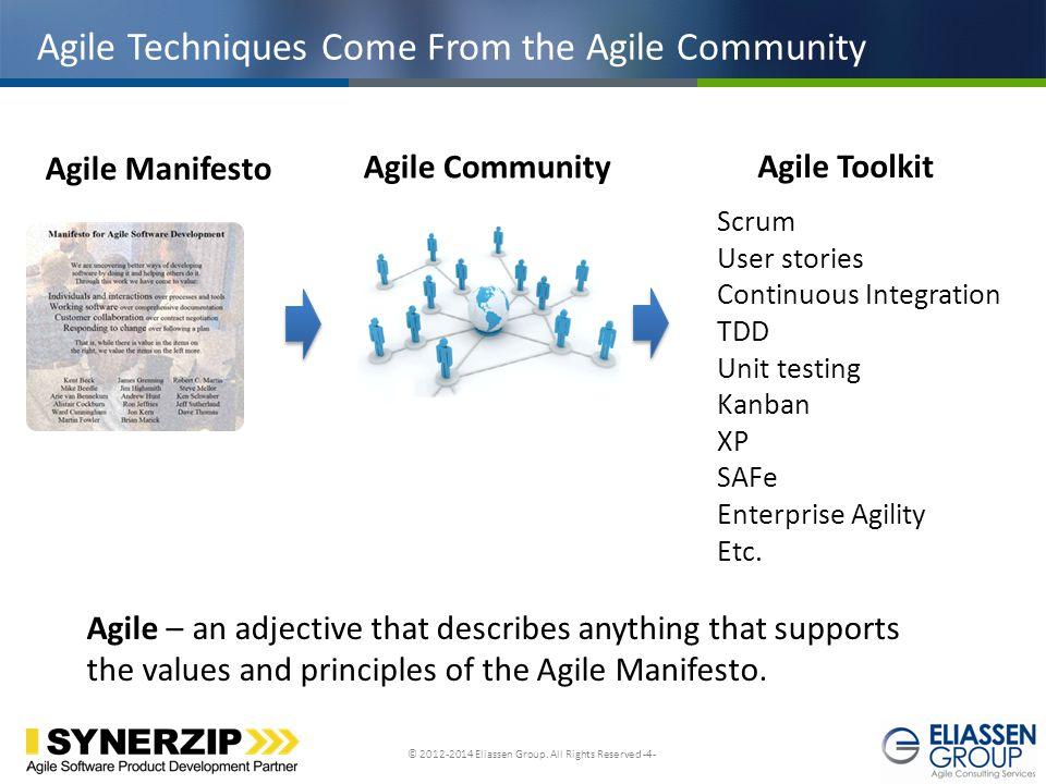 Agile Techniques Come From the Agile Community