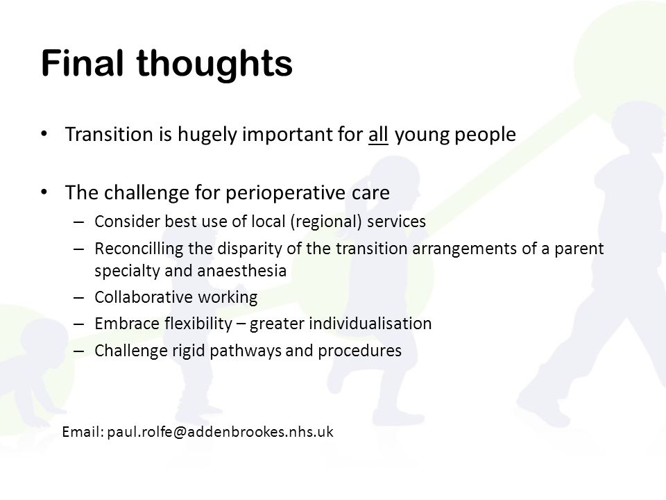 Final thoughts Transition is hugely important for all young people