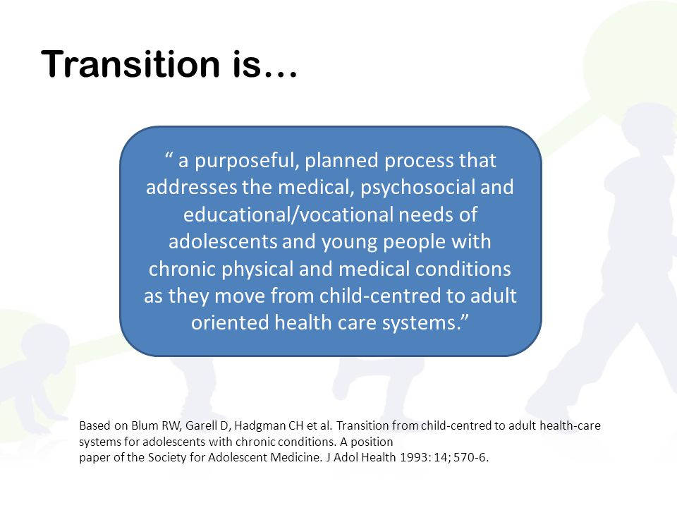 Transition is…