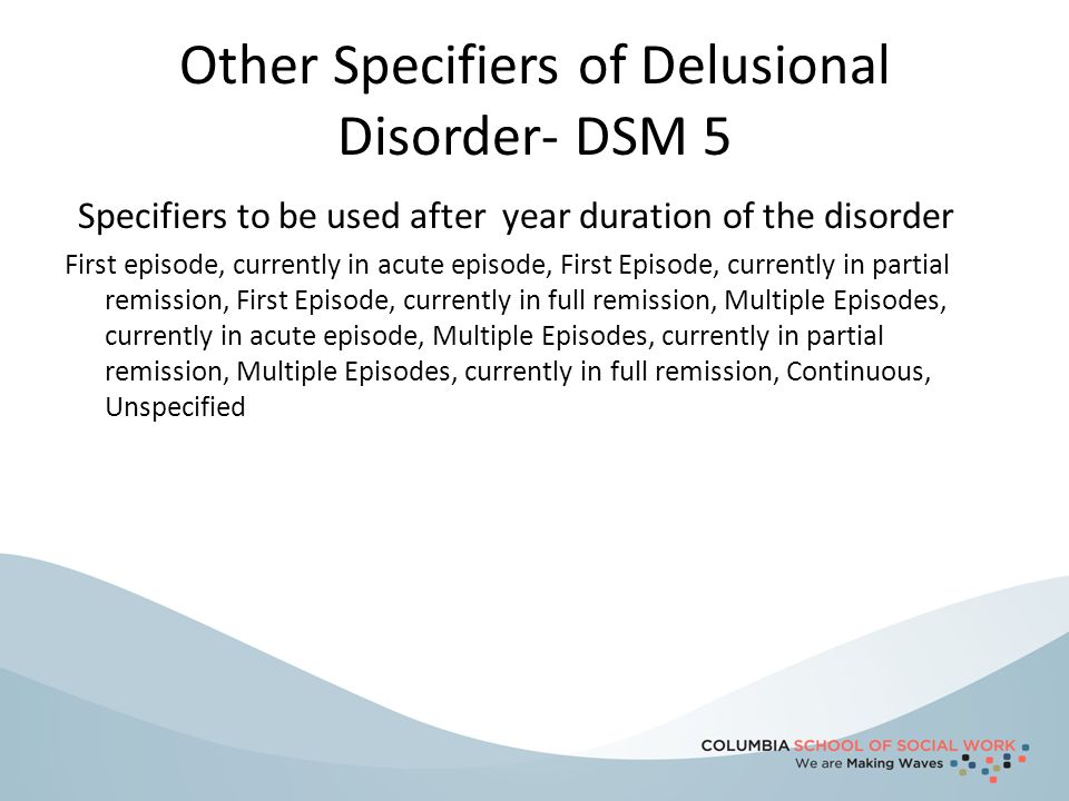 Other Specifiers of Delusional Disorder- DSM 5