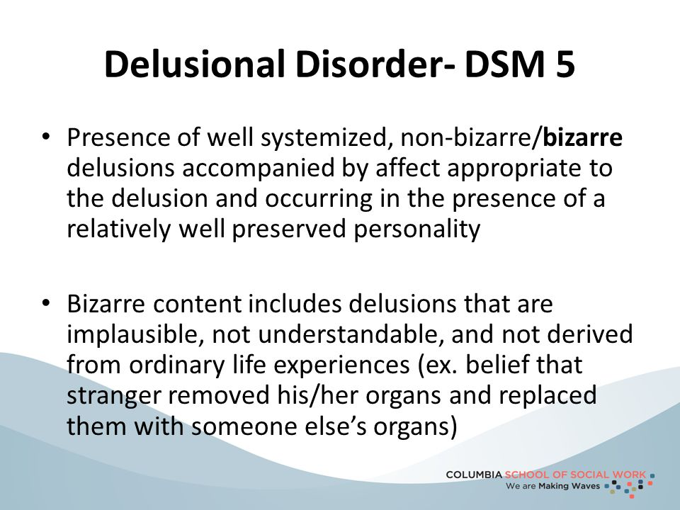 Delusional Disorder- DSM 5