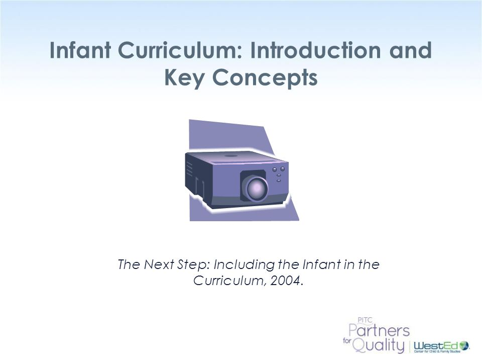 Infant Curriculum: Introduction and Key Concepts