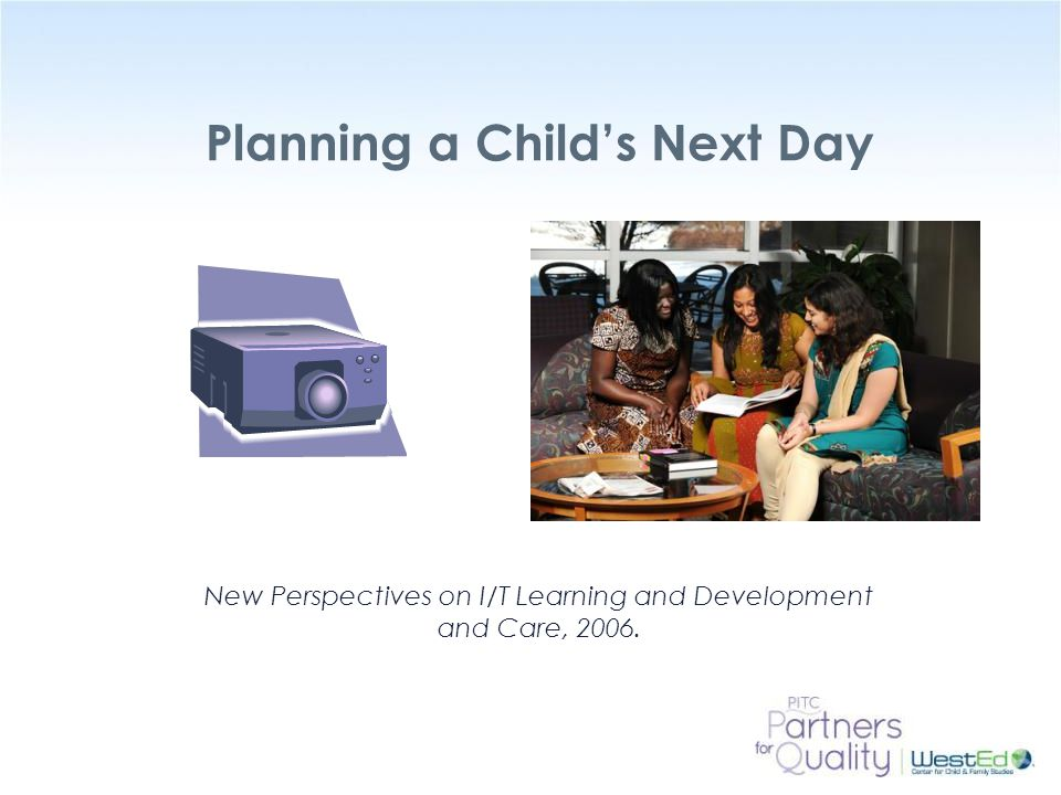 Planning a Child's Next Day