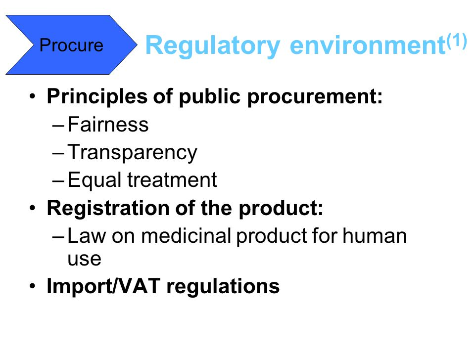 Regulatory environment(1)
