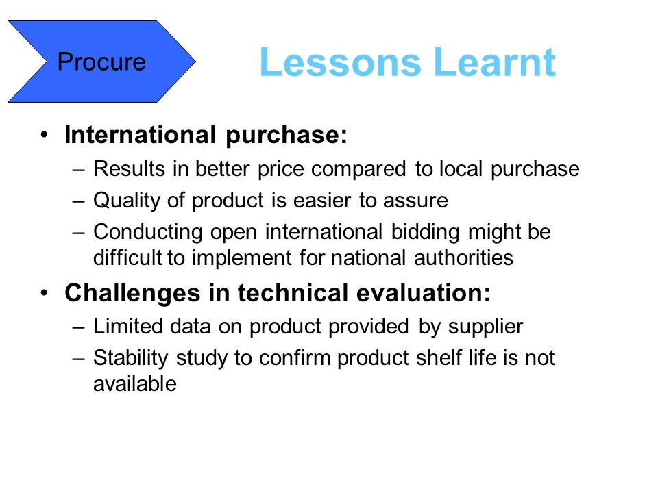 Lessons Learnt Procure International purchase: