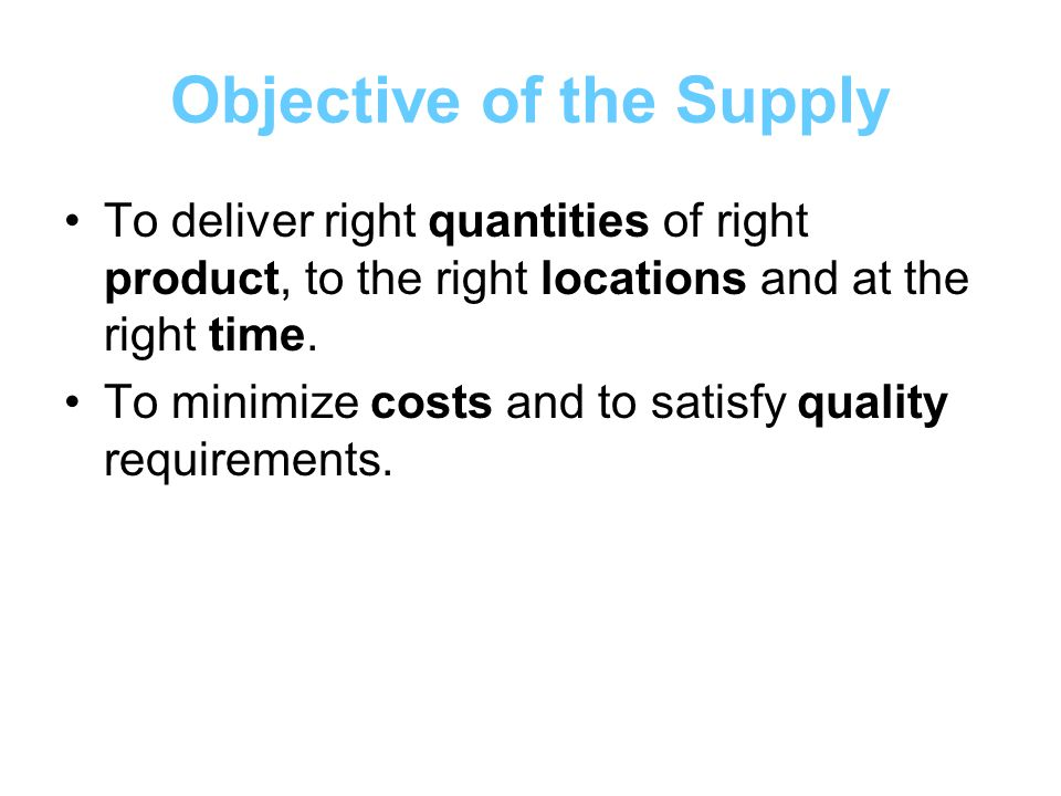 Objective of the Supply