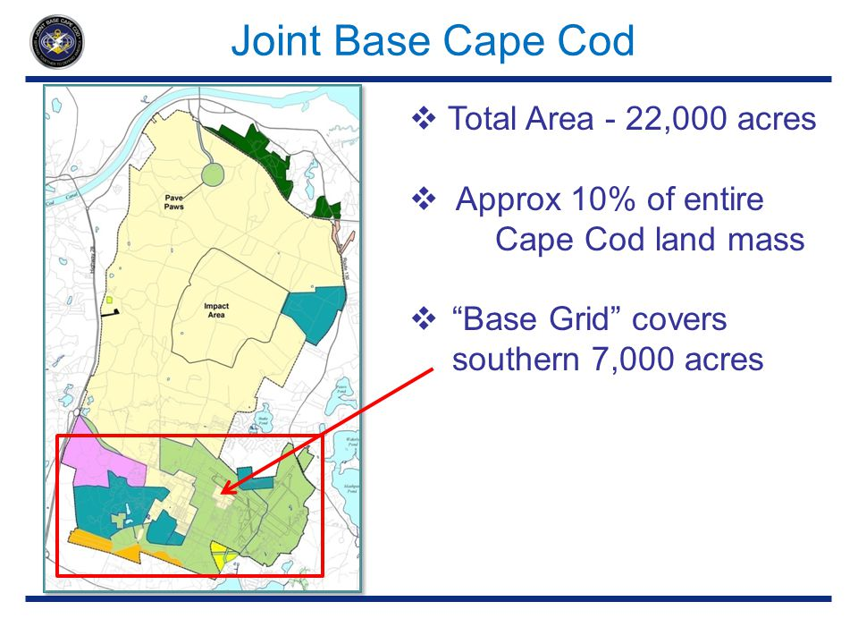 Joint Base Cape Cod Total Area - 22,000 acres