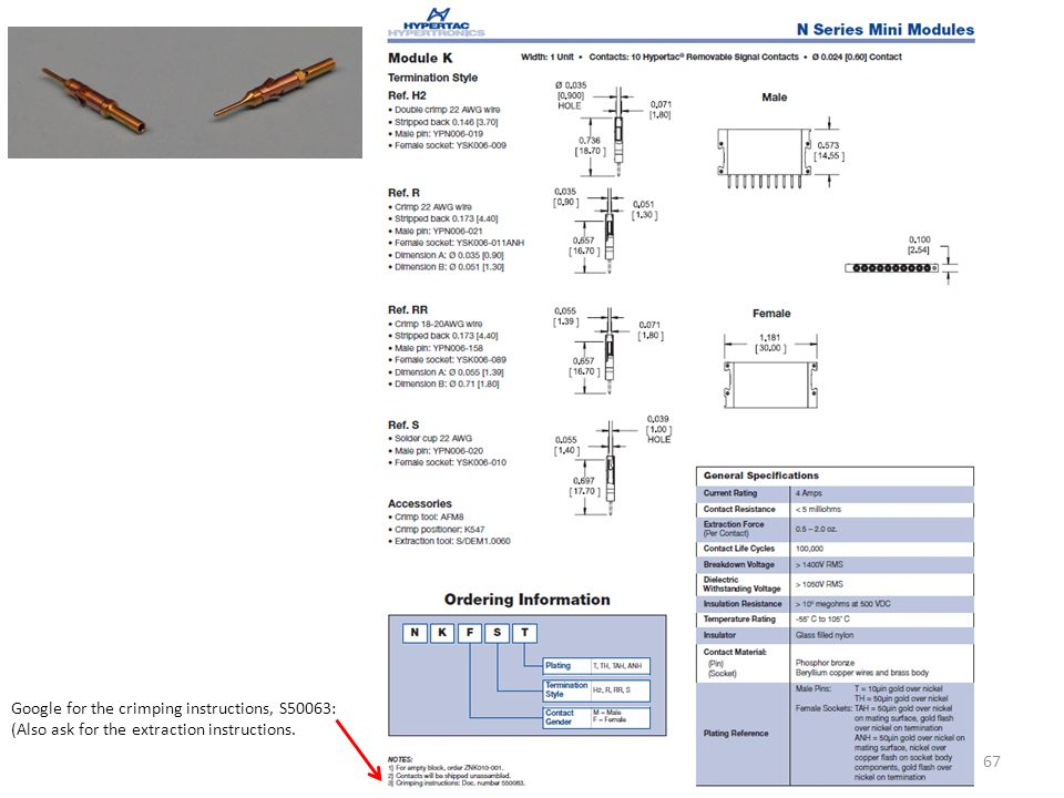 Google for the crimping instructions, S50063: (Also ask for the extraction instructions.