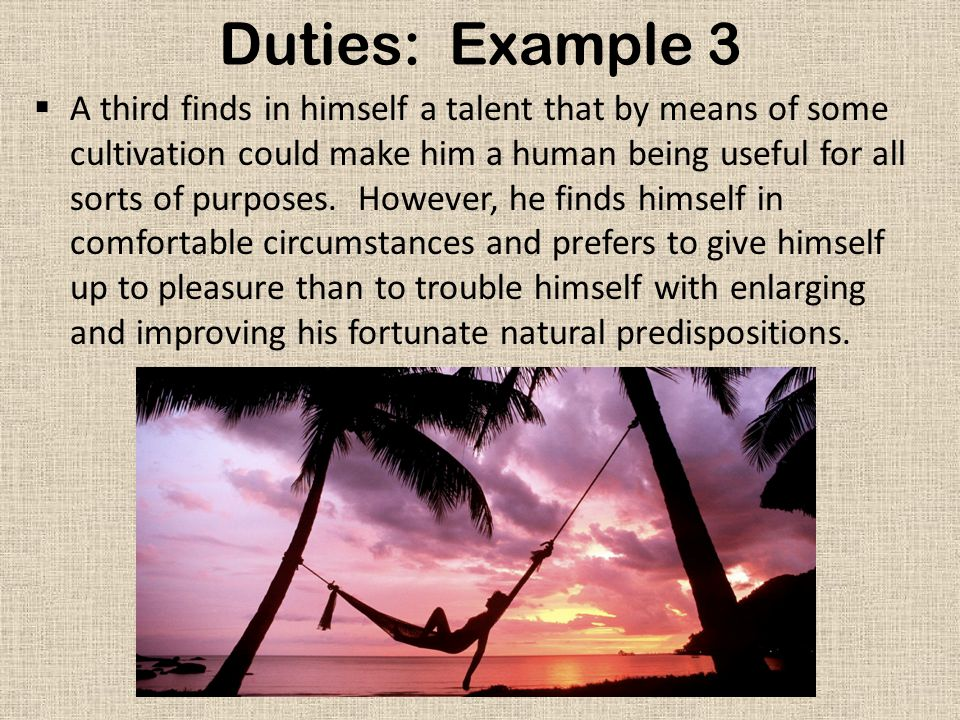 Duties: Example 3