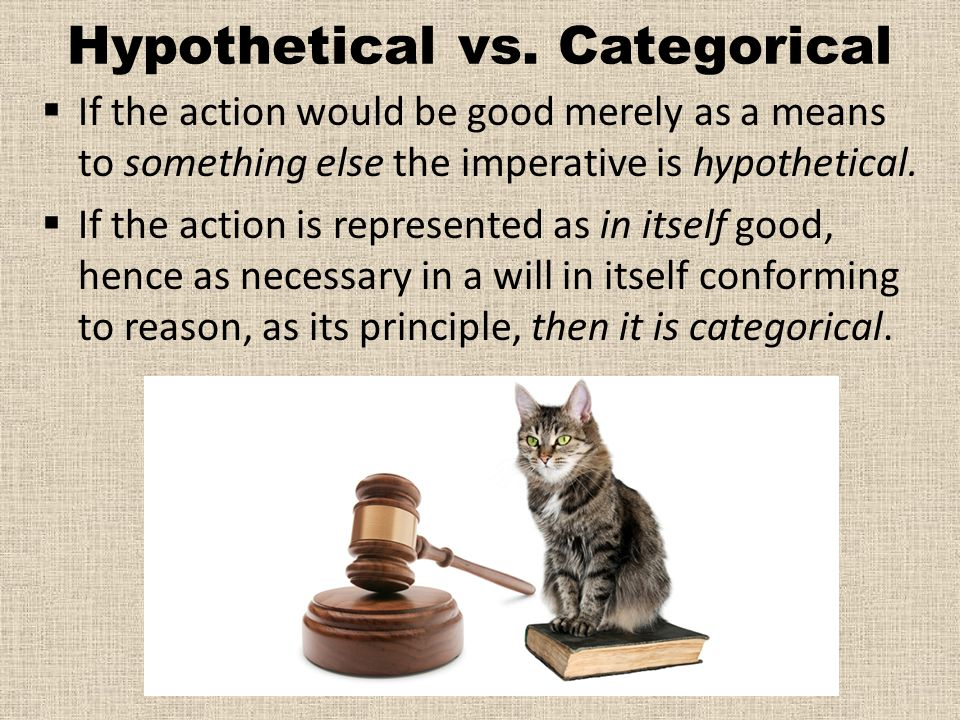 Hypothetical vs. Categorical