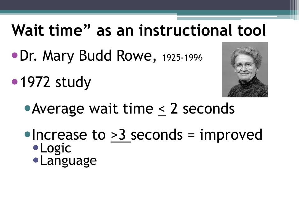 Wait time as an instructional tool