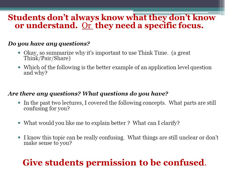 Give students permission to be confused.