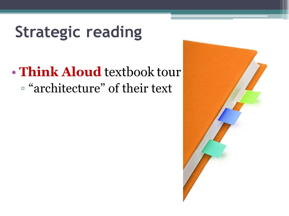 Strategic reading Think Aloud textbook tour