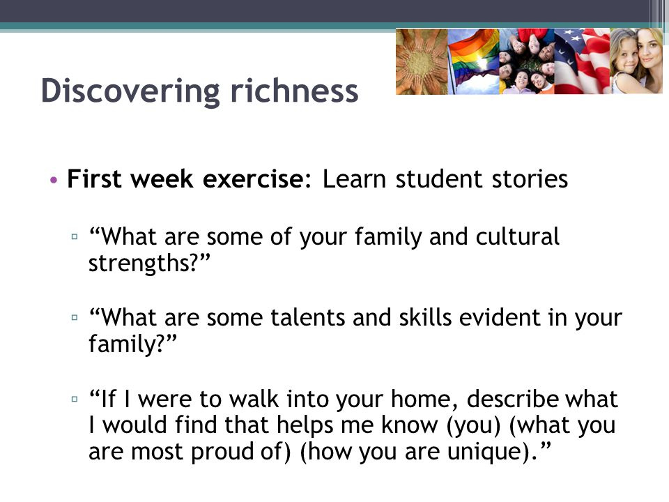 Discovering richness First week exercise: Learn student stories