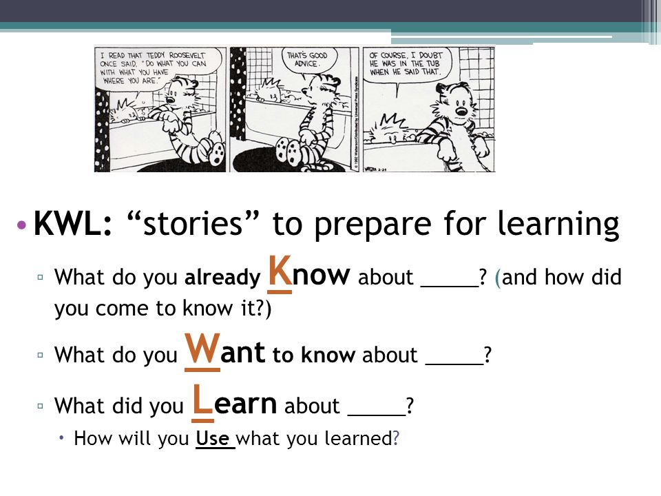KWL: stories to prepare for learning