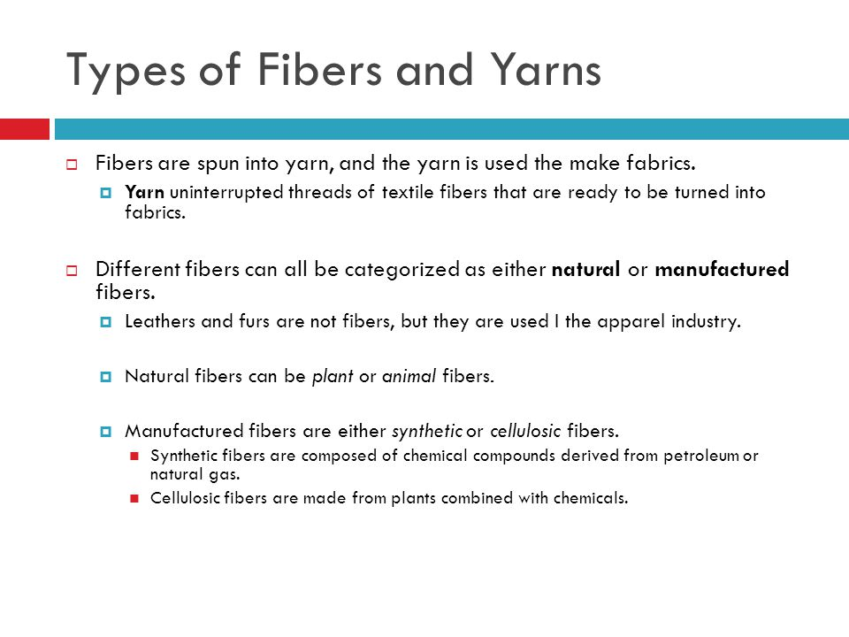 Types of Fibers and Yarns