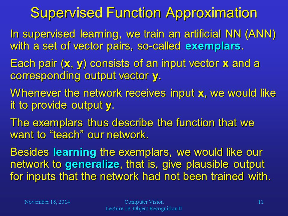 Supervised Function Approximation