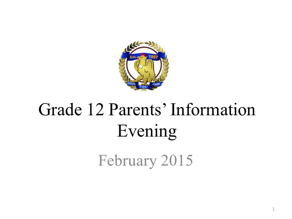Grade 12 Parents' Information Evening