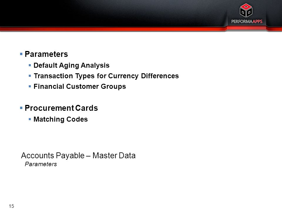 Accounts Payable – Master Data Parameters