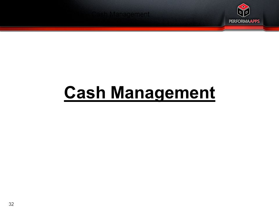 Finance Training Agenda – Cash Management
