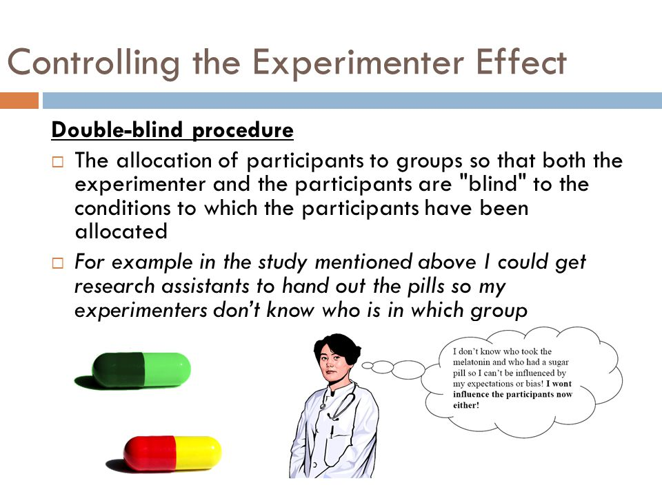 Controlling the Experimenter Effect