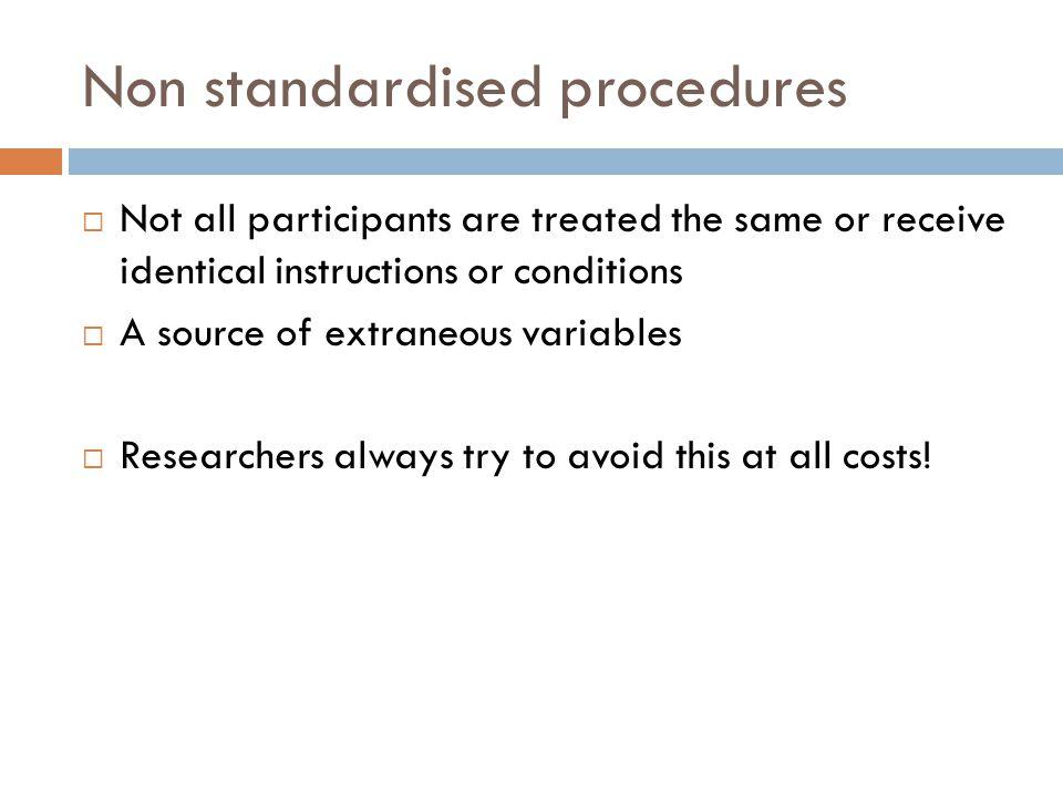 Non standardised procedures