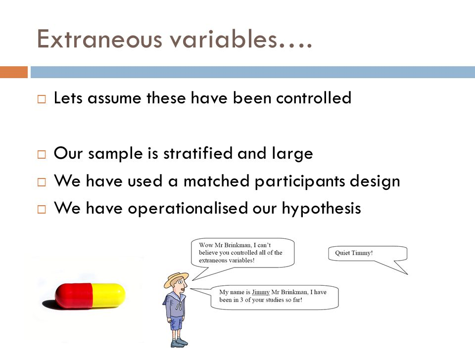 Extraneous variables….