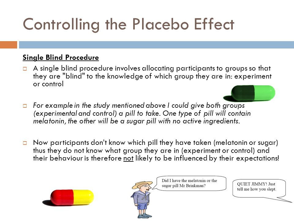 Controlling the Placebo Effect