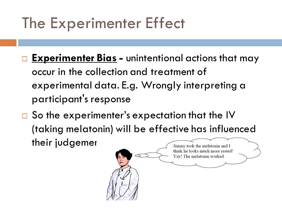 The Experimenter Effect