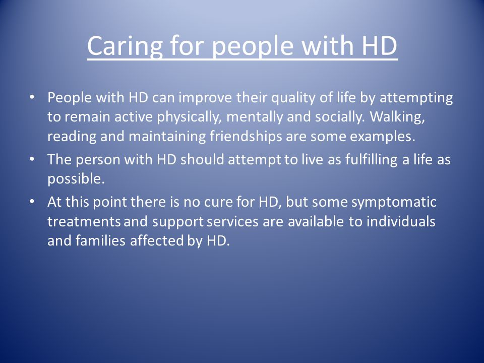 Caring for people with HD