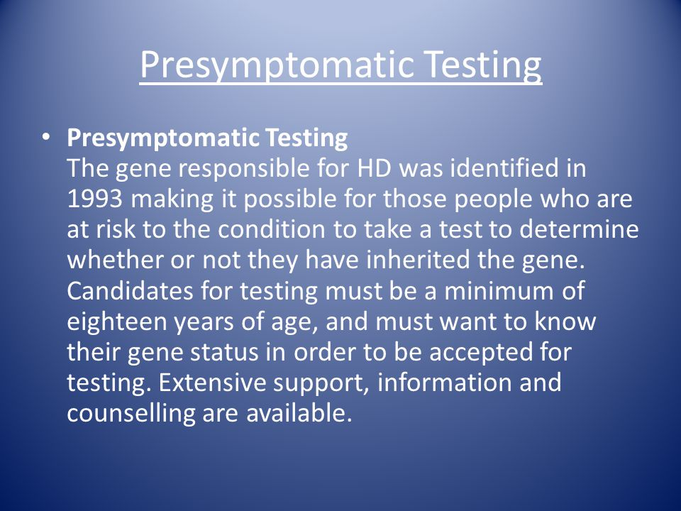 Presymptomatic Testing