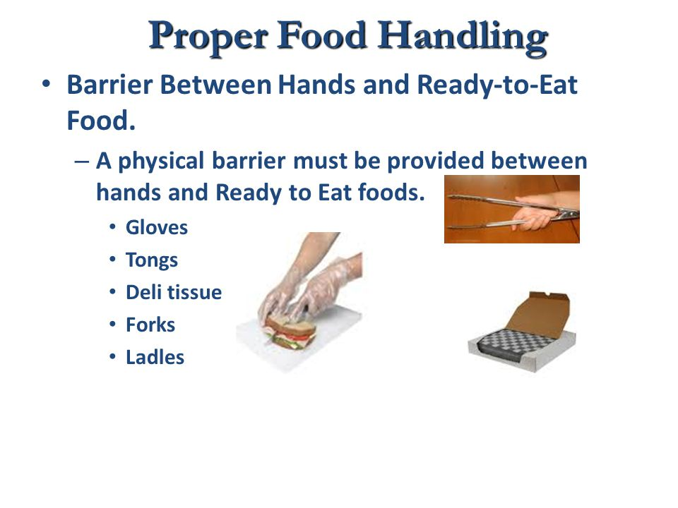 Proper Food Handling Barrier Between Hands and Ready-to-Eat Food.