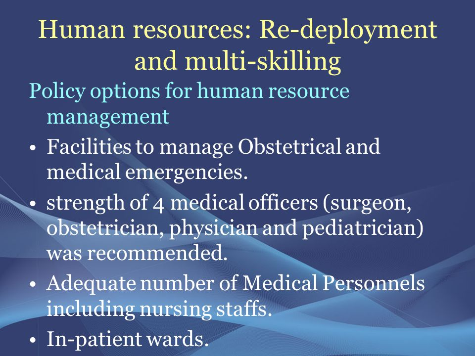 Human resources: Re-deployment and multi-skilling