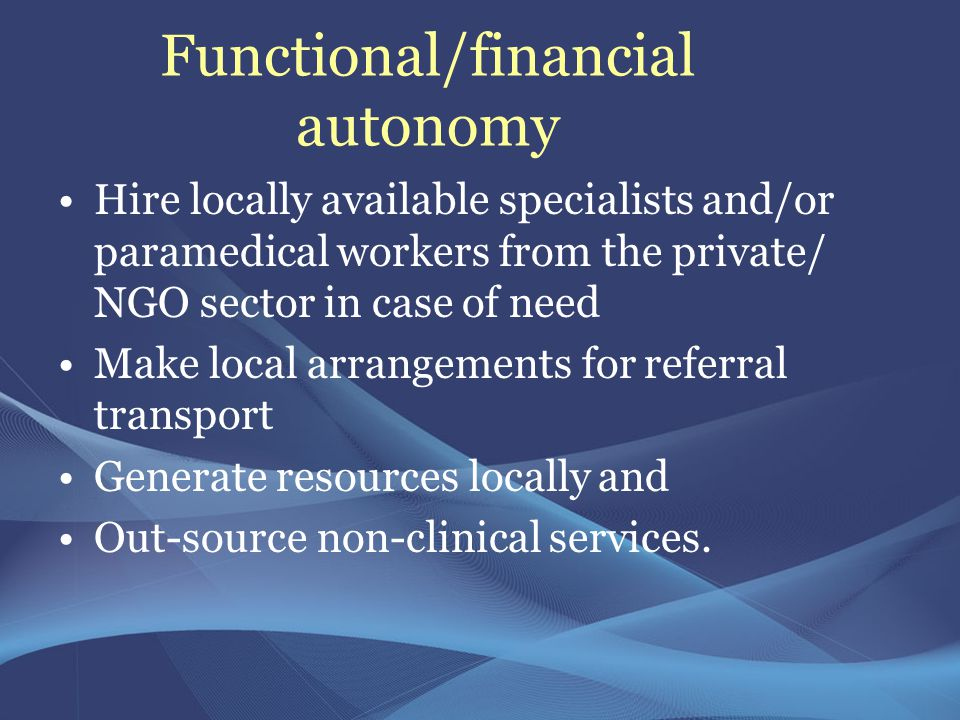 Functional/financial autonomy