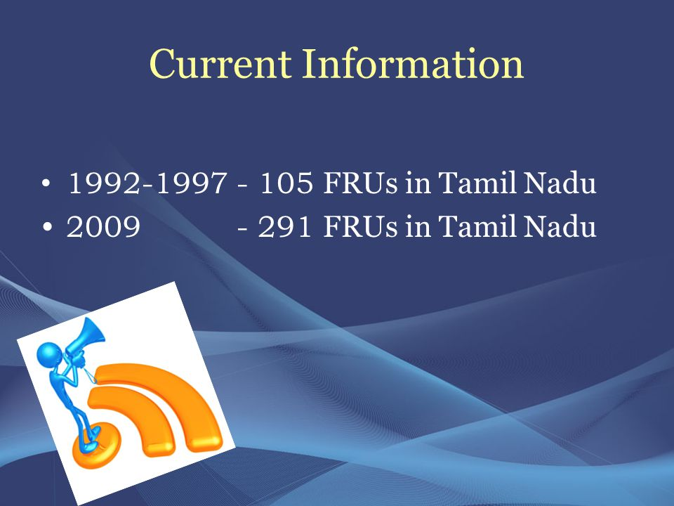 Current Information 1992-1997 - 105 FRUs in Tamil Nadu