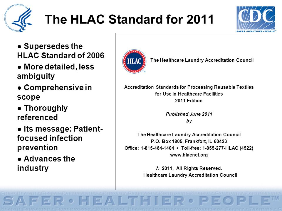 The HLAC Standard for 2011 Supersedes the HLAC Standard of 2006