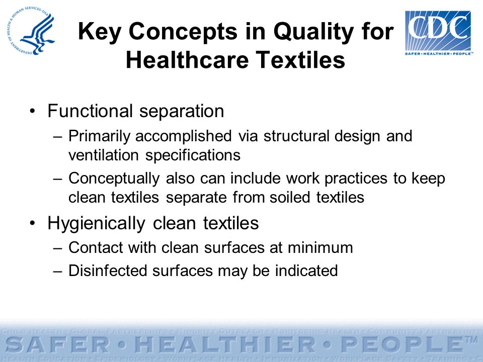 Key Concepts in Quality for Healthcare Textiles