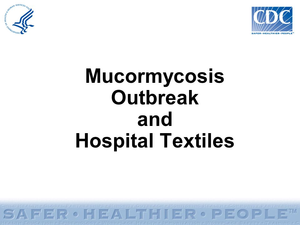 Mucormycosis Outbreak and Hospital Textiles