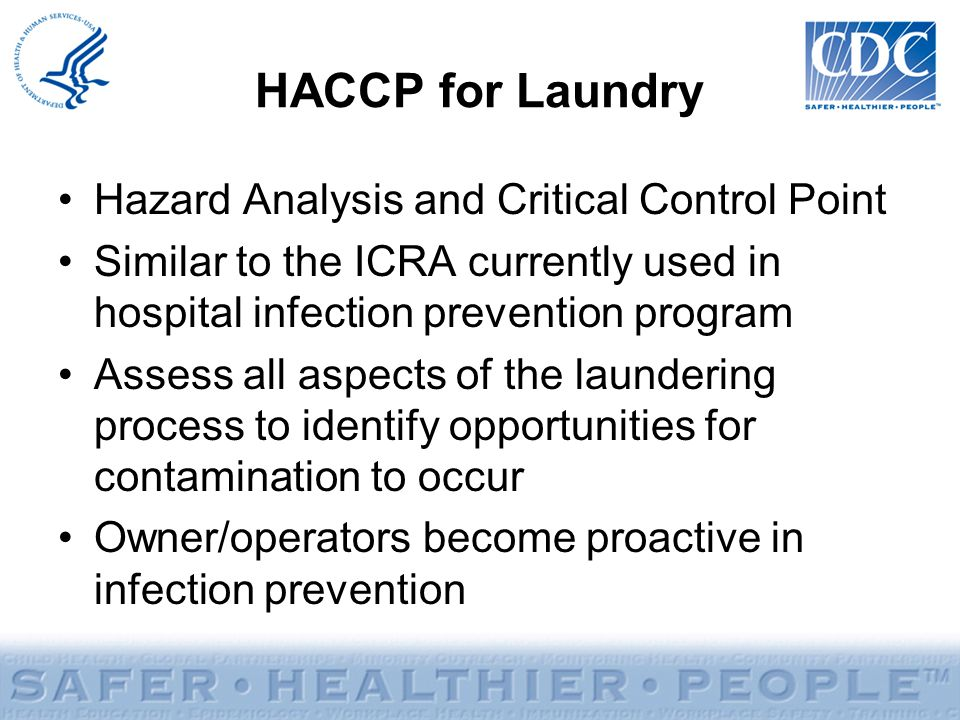 HACCP for Laundry Hazard Analysis and Critical Control Point