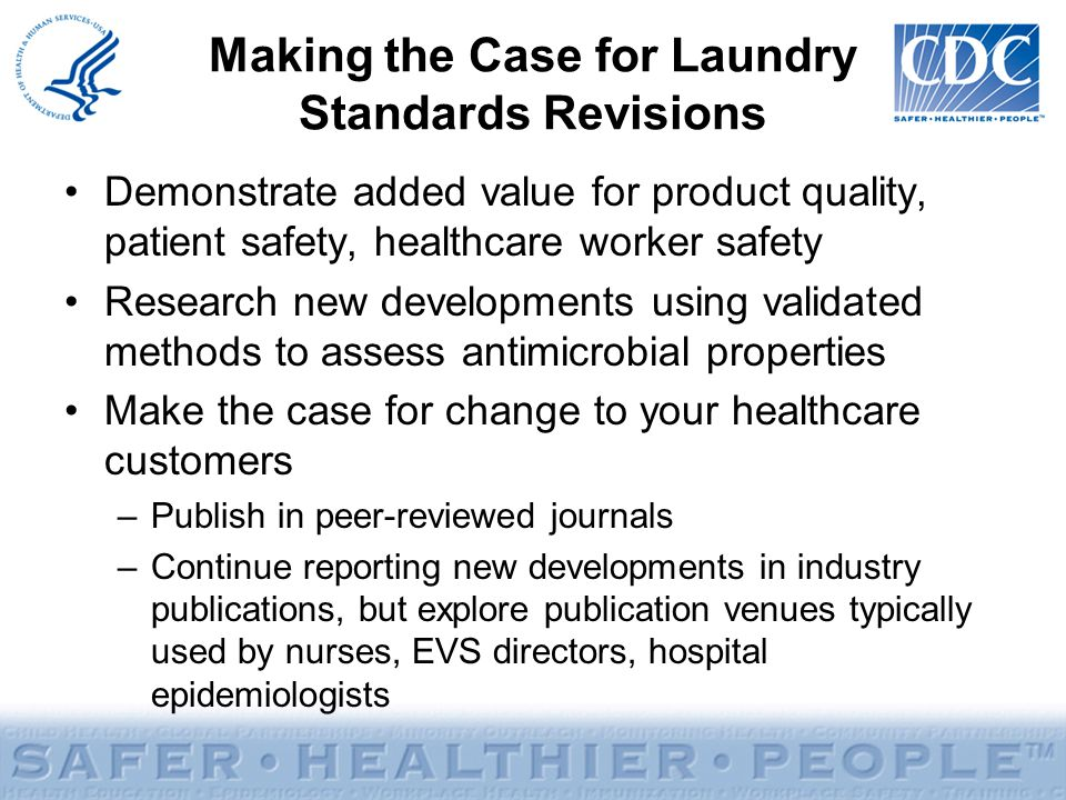 Making the Case for Laundry Standards Revisions