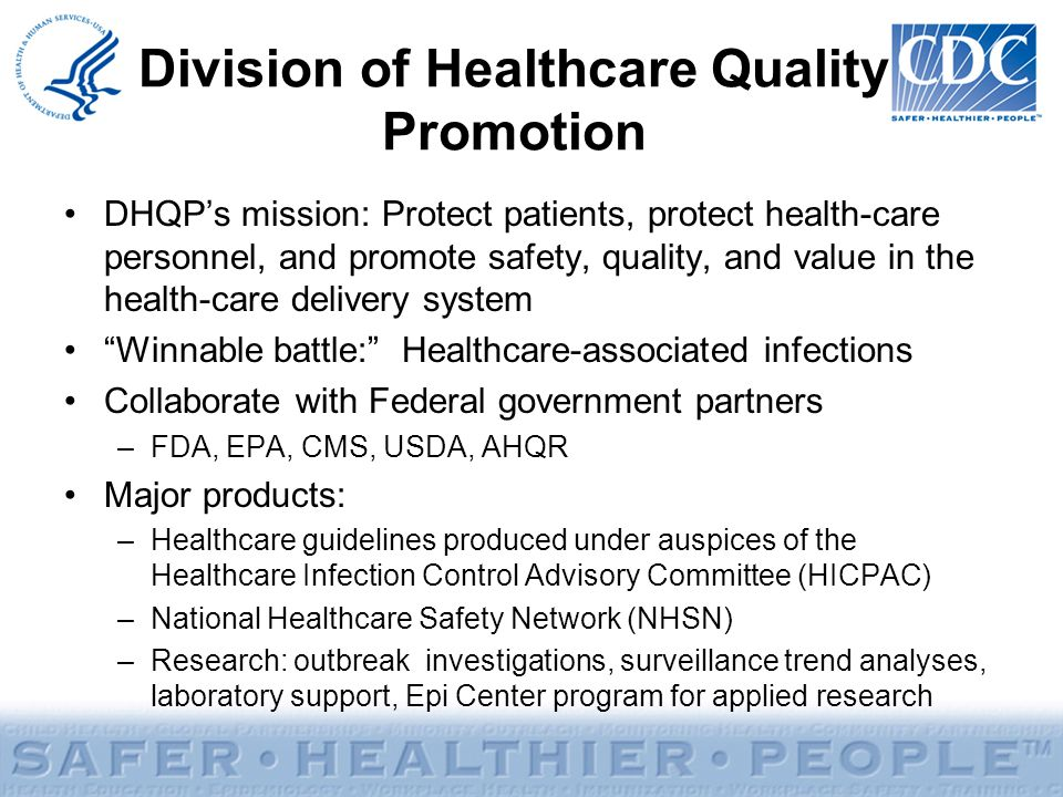 Division of Healthcare Quality Promotion