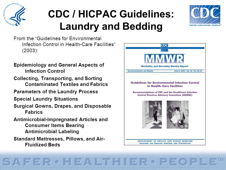 CDC / HICPAC Guidelines: Laundry and Bedding