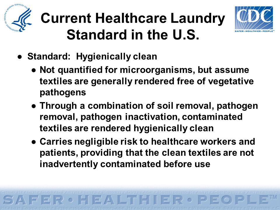 Current Healthcare Laundry Standard in the U.S.
