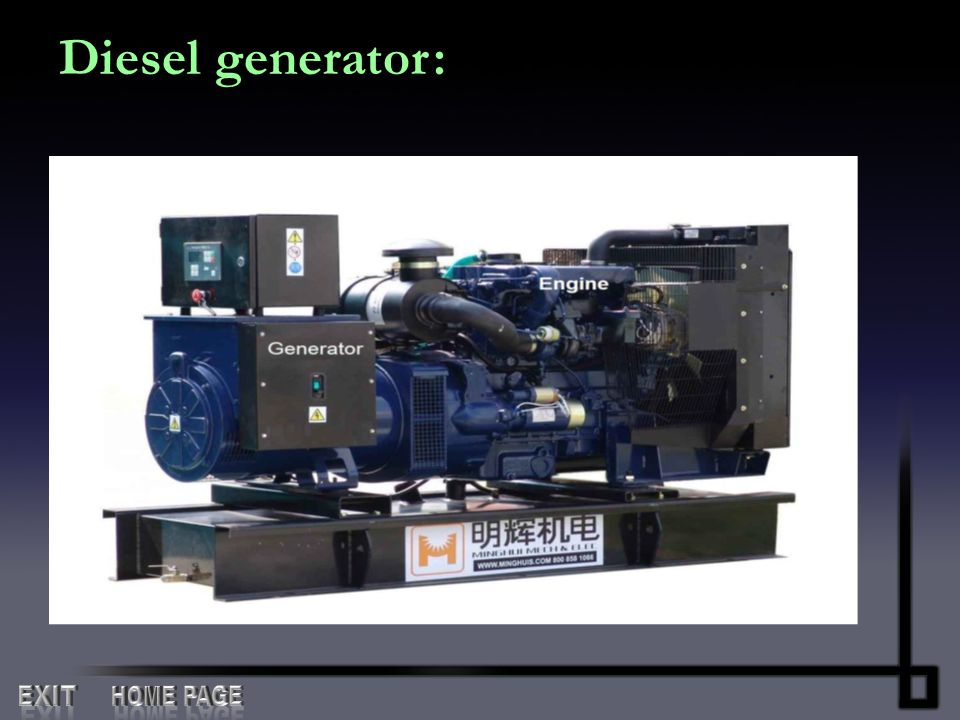 Diesel generator : EXIT HOME PAGE
