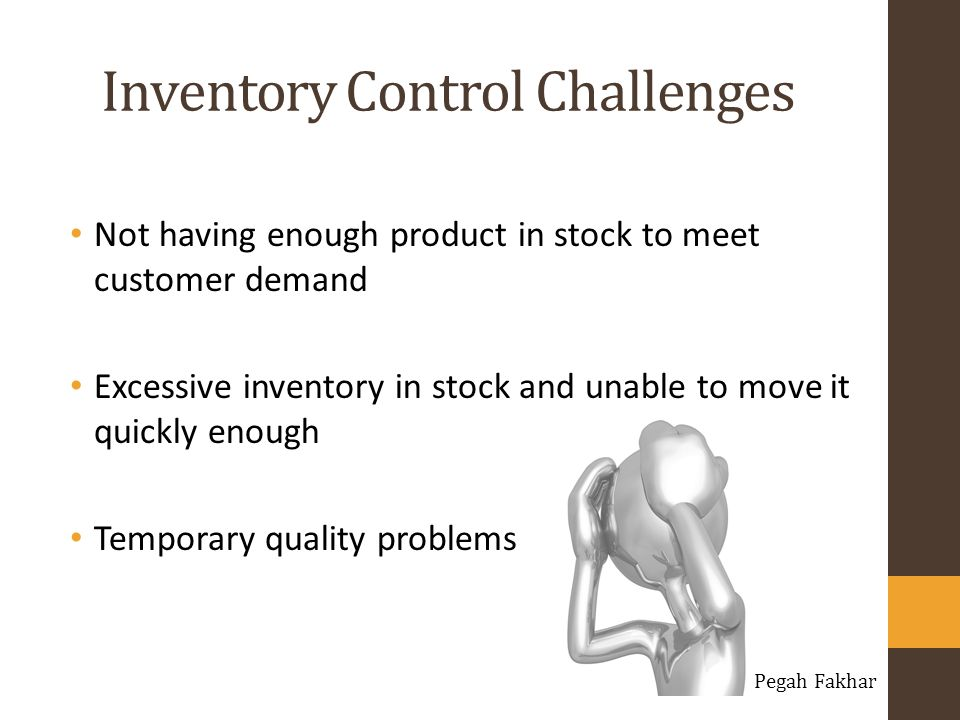 Inventory Control Challenges