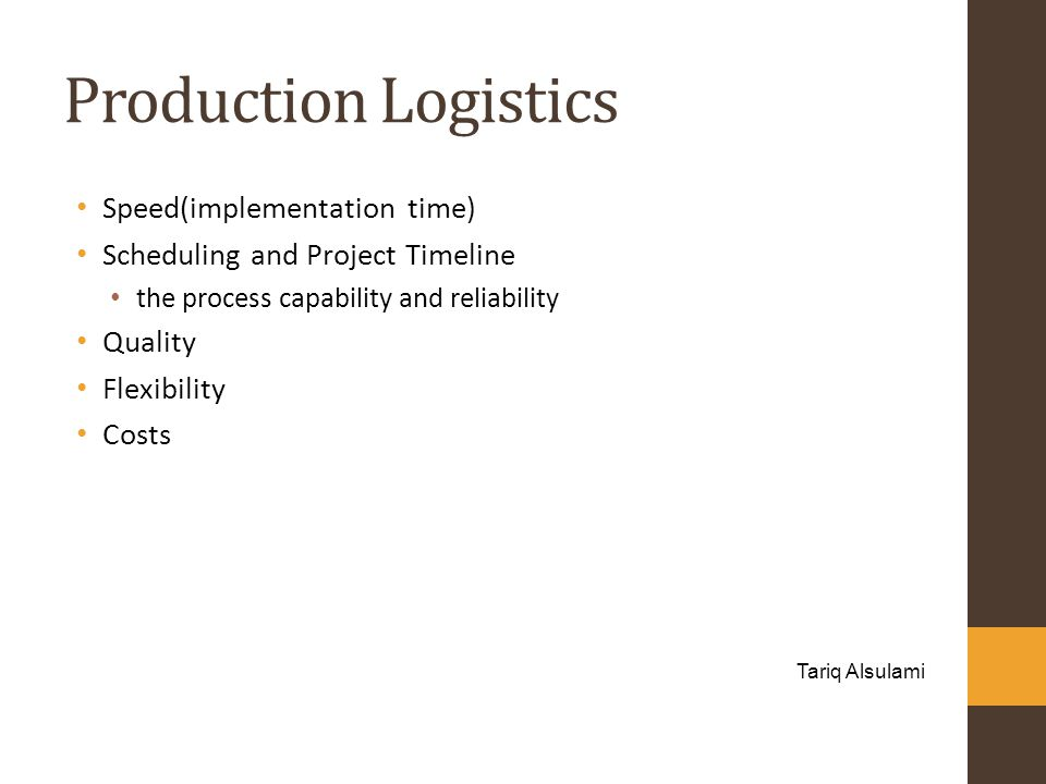 Production Logistics Speed(implementation time)