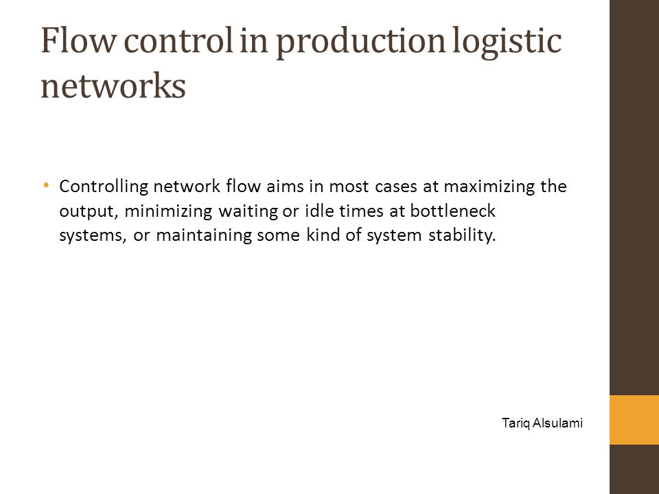 Flow control in production logistic networks